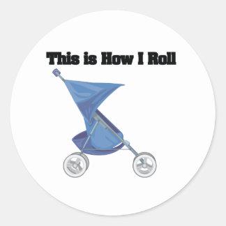 How I Roll (Baby Stroller) Round Sticker