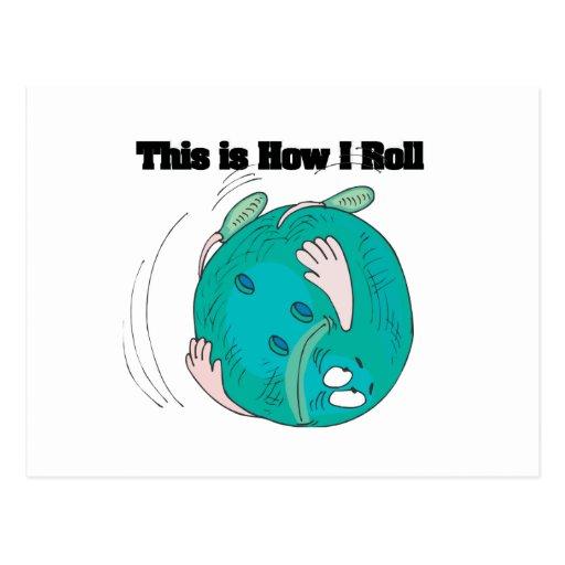 How I Roll (Bowling Ball) Postcard