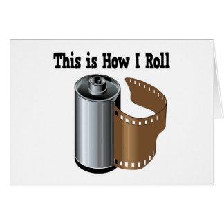 How I Roll Camera Film Greeting Card