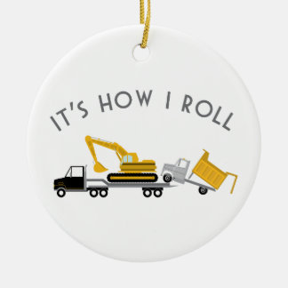 How I Roll Ceramic Ornament