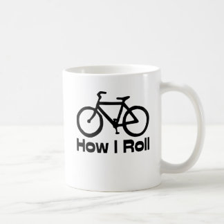 How I Roll Classic White Coffee Mug