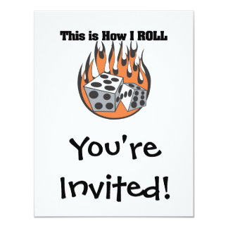 How I Roll (Dice) 4.25x5.5 Paper Invitation Card