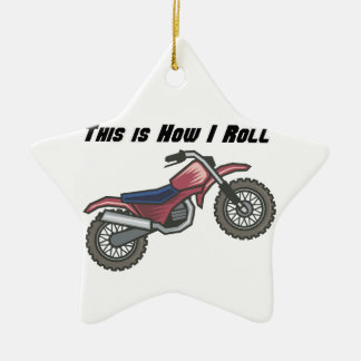 How I Roll (Dirt Bike) Ceramic Ornament
