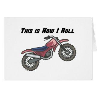 How I Roll (Dirt Bike) Greeting Card
