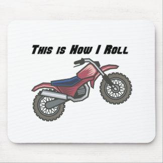 How I Roll (Dirt Bike) Mouse Mats
