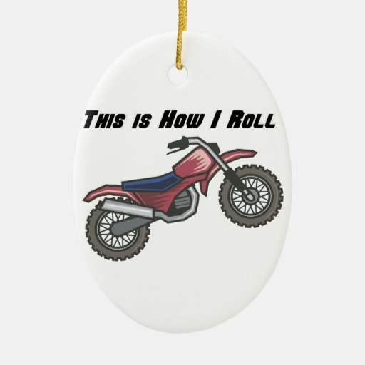How I Roll (Dirt Bike) Double-Sided Oval Ceramic Christmas Ornament