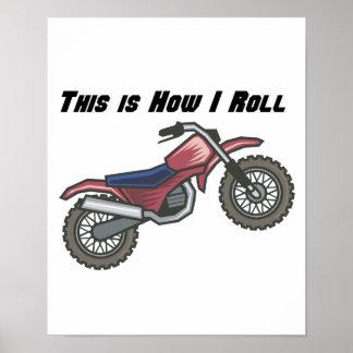 How I Roll (Dirt Bike) Posters