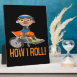 How I Roll Display Plaques
