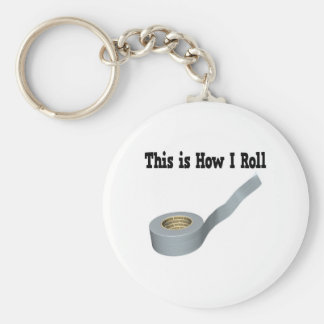 How I Roll Duct Tape Basic Round Button Keychain