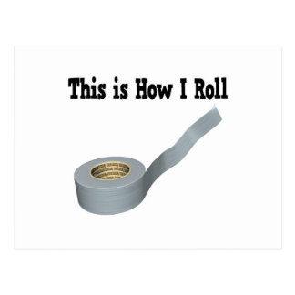 How I Roll Duct Tape Postcard