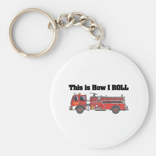 How I Roll (Fire Engine/Truck) Key Chains