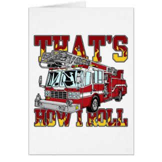 How I Roll Fire Truck Card