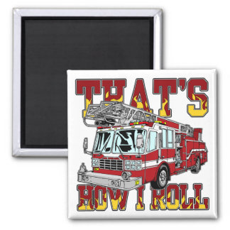 How I Roll Fire Truck Magnet