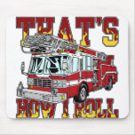 How I Roll Fire Truck Mouse Pads
