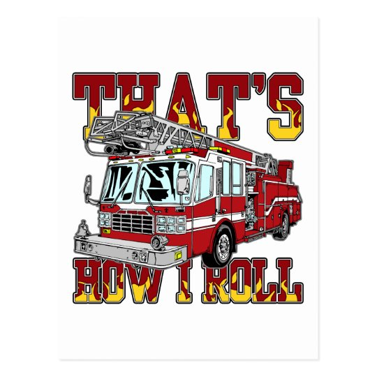 How I Roll Fire Truck Postcard