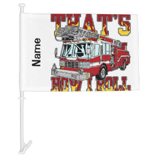 How I Roll Fire Truck Car Flag