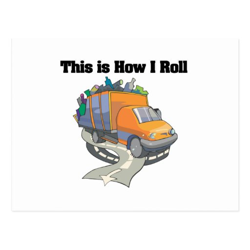 How I Roll (Garbage Truck) Post Card