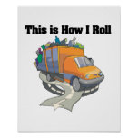 How I Roll (Garbage Truck) Poster