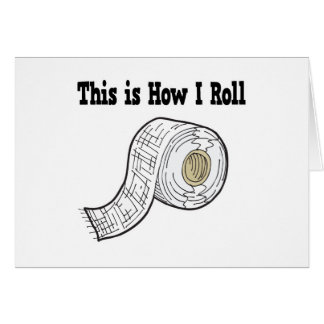 How I Roll Gauze Medical Tape Greeting Card