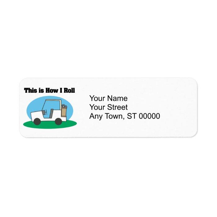 How I Roll (Golf Cart) Label