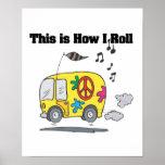How I Roll (Hippie Van) Print