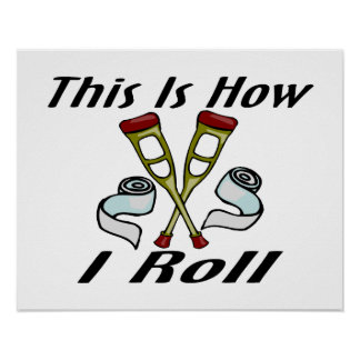 How I Roll Injured Poster