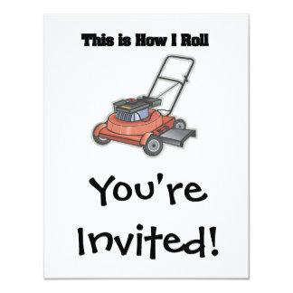 """How I Roll (Lawn Mover) 4.25"""" X 5.5"""" Invitation Card"""