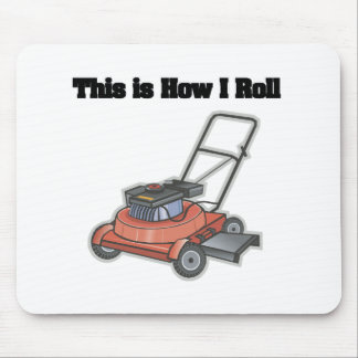 How I Roll (Lawn Mover) Mouse Pad