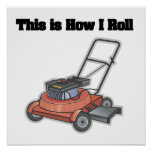 How I Roll (Lawn Mover) Poster