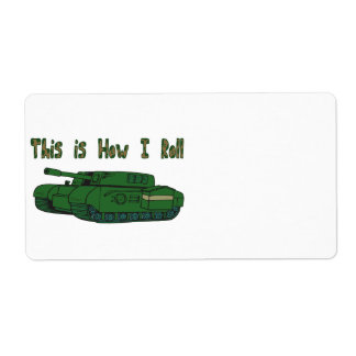 How I Roll (Military Tank) Label