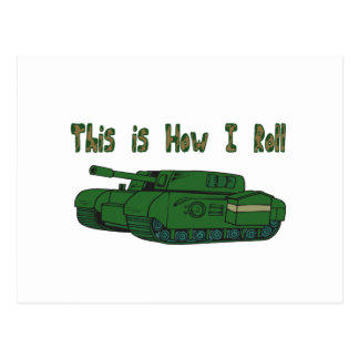 How I Roll (Military Tank) Postcard