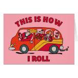 How I Roll Mom Minivan Greeting Card