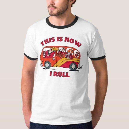 How I Roll Mom Minivan T-Shirt