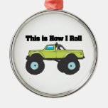 How I Roll (Monster Truck) Round Metal Christmas Ornament