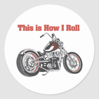 How I Roll (Motorcycle) Round Sticker