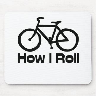 How I Roll Mousepads