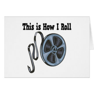 How I Roll Movie Film Tape Greeting Card