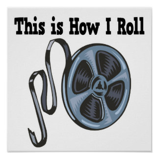How I Roll Movie Film Tape Print