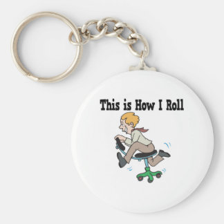 How I Roll Office Chair Keychain