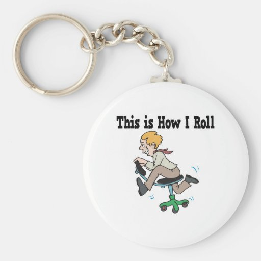 How I Roll Office Chair Basic Round Button Keychain