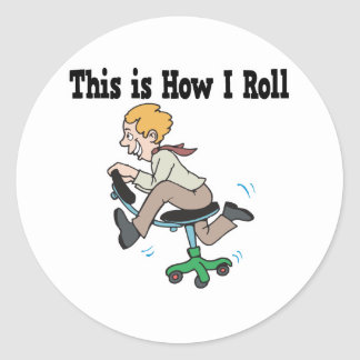 How I Roll Office Chair Round Stickers