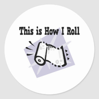 How I Roll Paper Towels Sticker
