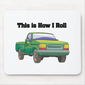 How I Roll (Pickup Truck) Mouse Pad
