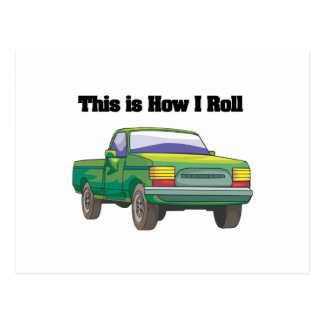 How I Roll (Pickup Truck) Postcard