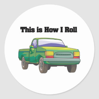 How I Roll (Pickup Truck) Round Stickers