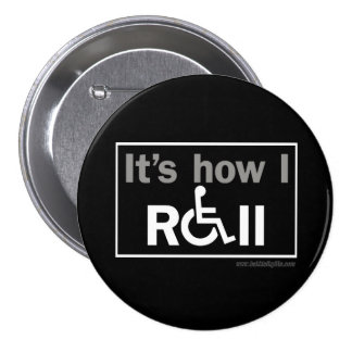 How I Roll... Pinback Button