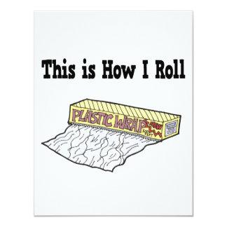 How I Roll Plastic Wrap Invite