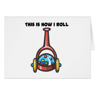 How I Roll (Popping Toy) Greeting Card