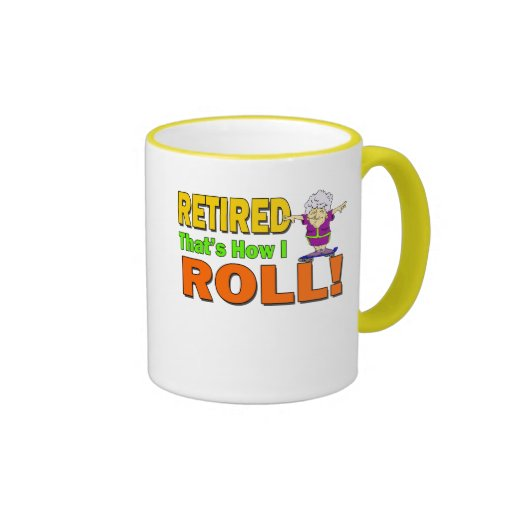 How I Roll Retired (2) Ringer Coffee Mug