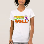 How I Roll Retired (2) Tees